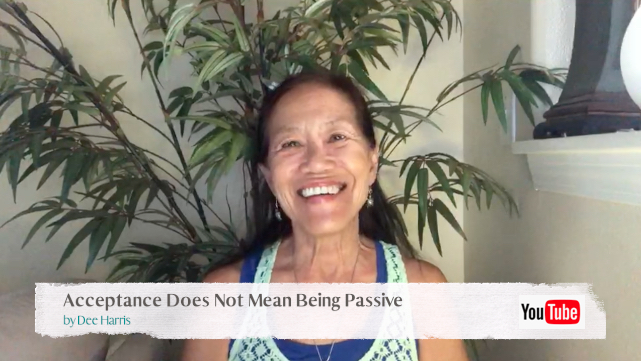Acceptance Does Not Mean Being Passive