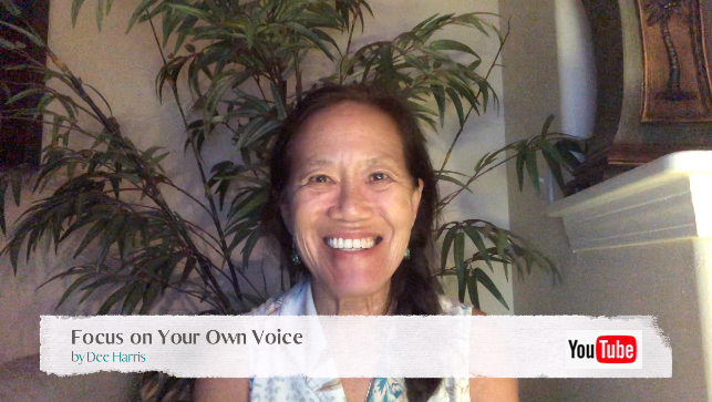 Focus on Your Own Voice